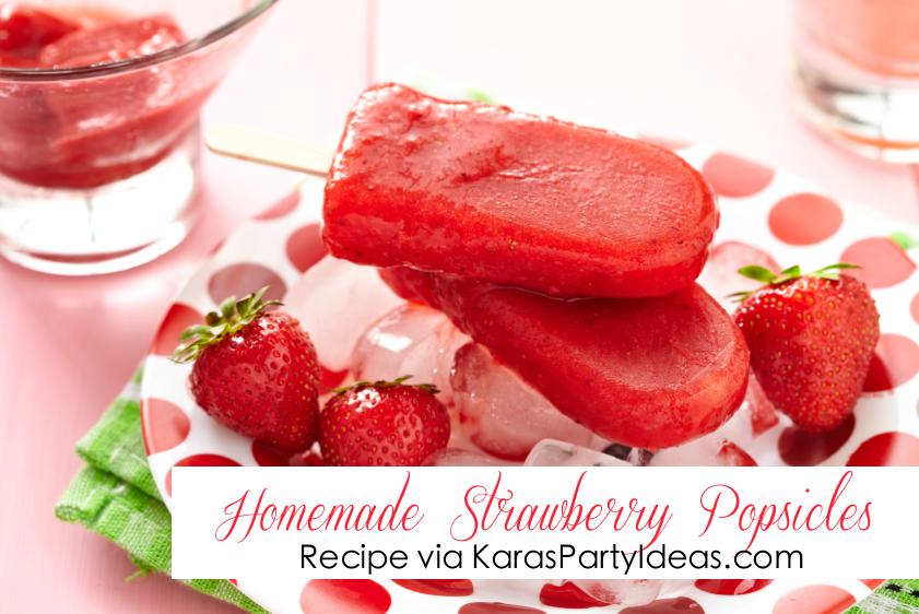 Kara 39 S Party Ideas Easy Homemade Strawberry Popsicles