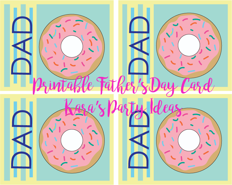 Dad's and Doughnuts Father's Day Card--Free Printable for Father's Day Roundup via Kara's Party Ideas | karaspartyideas.com