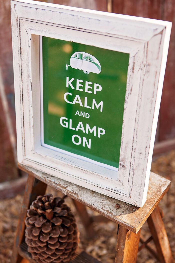 """Glamp On Party Sign from a """"Glamping"""" Glamorous Camping Party via Kara's Party Ideas 