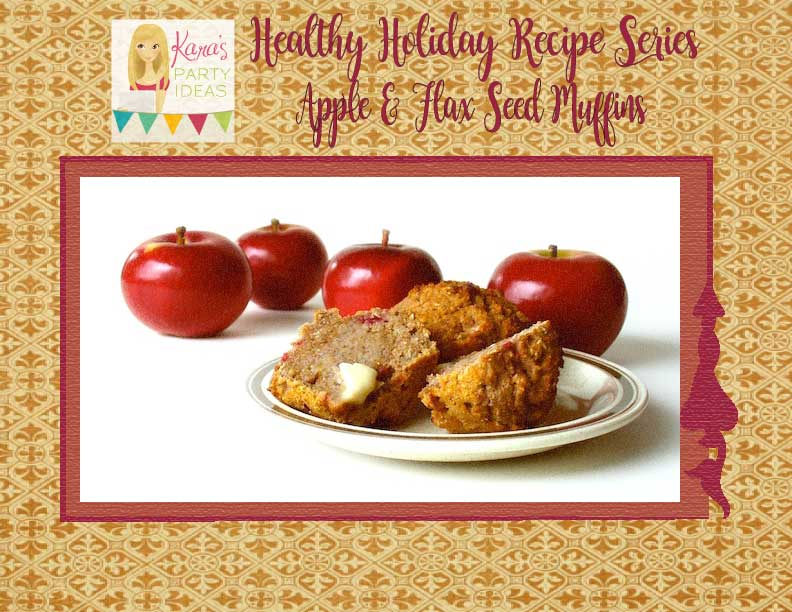 Healthy Holiday Recipe Series: Apple & Flax Seed Muffins via Kara's Party Ideas