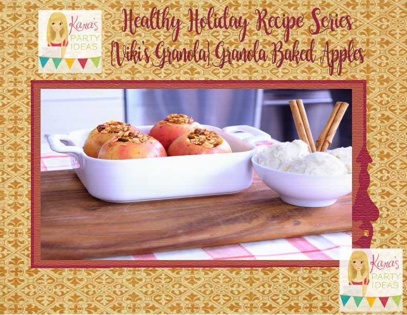 Healthy Holidays Recipe Series: {Viki's Granola} Granola Baked Apples