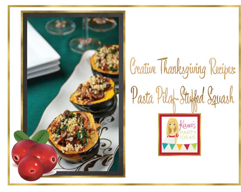 Creative Thanksgiving Recipes: Pasta Pilaf-Stuffed Squash Recipe via Kara's Party Ideas
