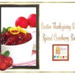 Creative Thanksgving Recipes: Spiced Cranberry Sauce via Kara's Party Ideas