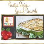 Squash Casserole Recipe via Kara's Party Ideas