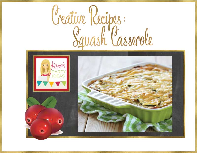 Squash Casserole Recipe via Kara's Party Ideas
