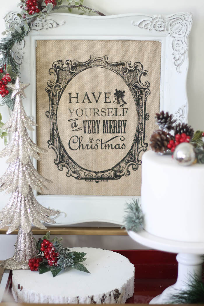 "Burlap ""Have Yourself a Very Merry Christmas"" signage from a Holly & Ivy Holiday Dinner Party on Kara's Party Ideas 