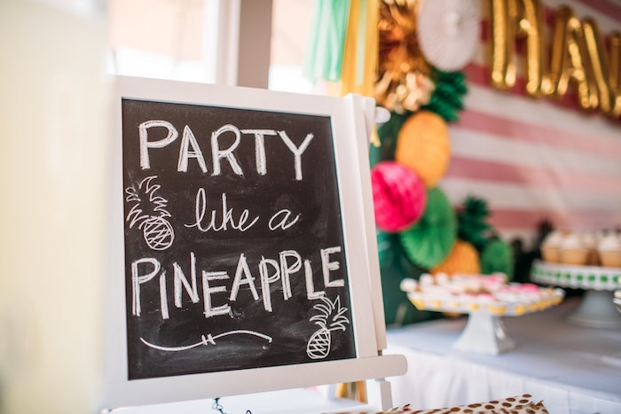 Chalkboard sign from a Party Like a Pineapple Tropical Birthday Party on Kara's Party Ideas | KarasPartyIdeas.com (10)