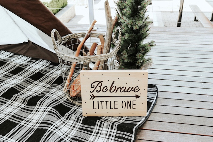 "Be Brave sign from a Lumberjack + ""Wild ONE"" 1st Birthday Party on Kara's Party Ideas 