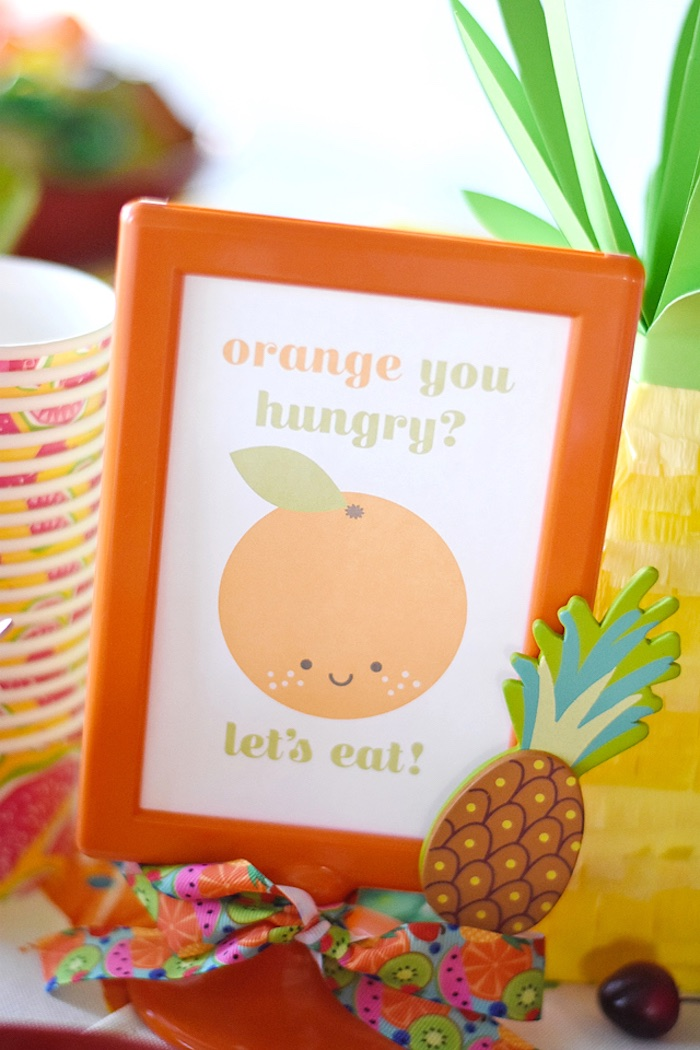 """Orange you hungry?"" party sign from a Colorful Tutti Frutti Birthday Party on Kara's Party Ideas 