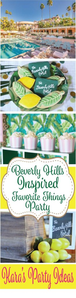 Beverly Hills Hotel Inspired Favorite Things Party via Kara's Party Ideas