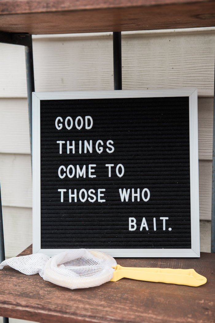 Good things come to those Who BAIT letter board sign from a Gone Fishing Birthday Party on Kara's Party Ideas | KarasPartyIdeas.com (27)