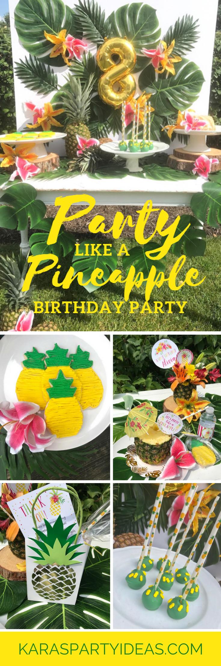 Party Like A Pineapple Birthday Via Karas Ideas