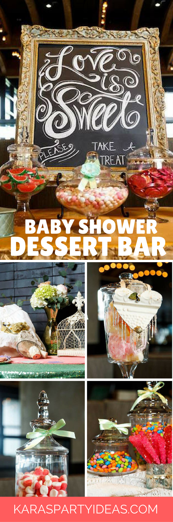 Love is Sweet Baby Shower Dessert Bar via Kara's Party Ideas - KarasPartyIdeas.com