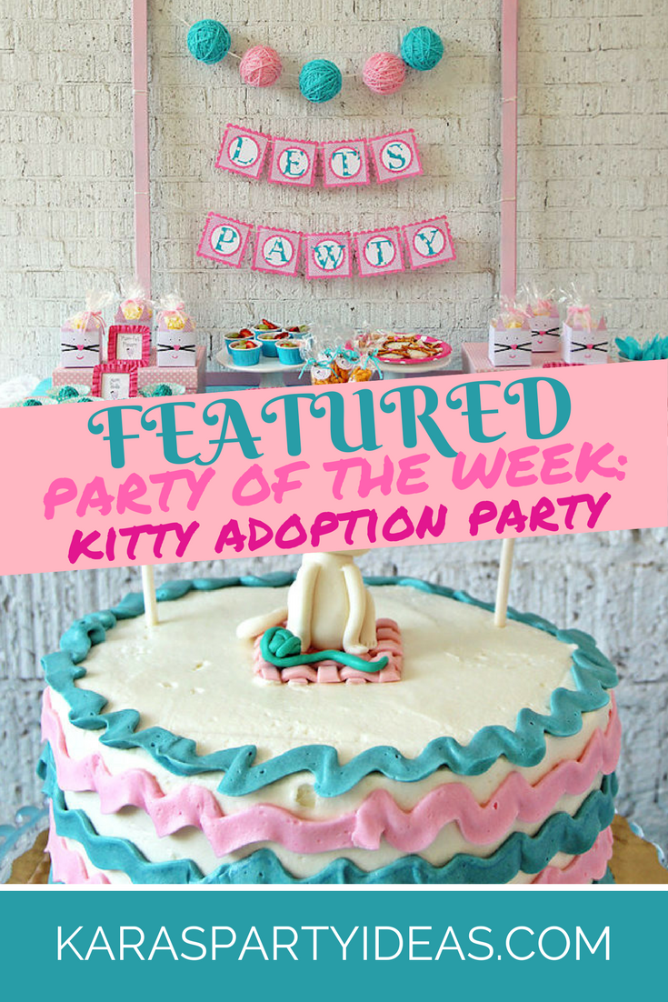 Kitty Adoption Party Featured Party of the Week via Kara's Party Ideas - KarasPartyIdeas.com