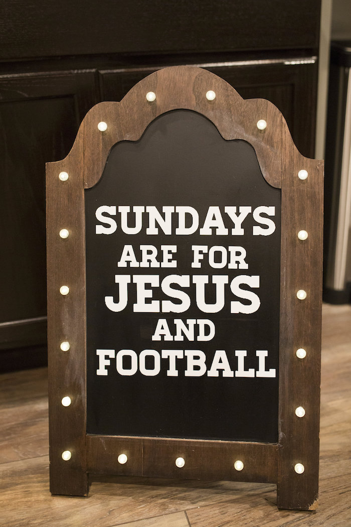 Sundays Are For Jesus And Football Sign from a Football Kickoff Party on Kara's Party Ideas | KarasPartyIdeas.com (39)