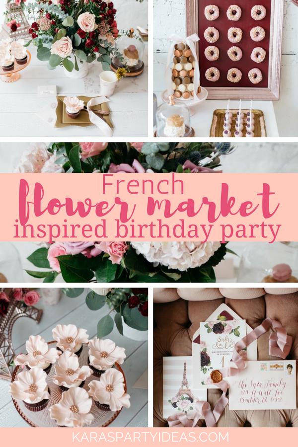 French Flower Market Inspired Birthday Party via Kara's Party Ideas - KarasPartyIdeas.com