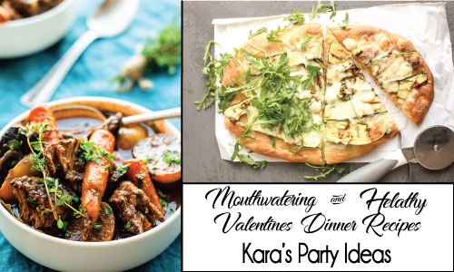 Collection of Mouthwatering and Healthy Valentine's Dinner Recipes | Kara's Party Ideas