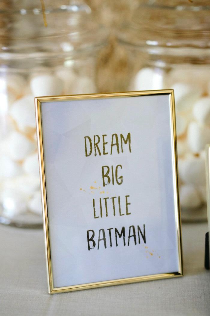 Dream Big Signage from a Modern Monochromatic Batman Party on Kara's Party Ideas | KarasPartyIdeas.com (19)