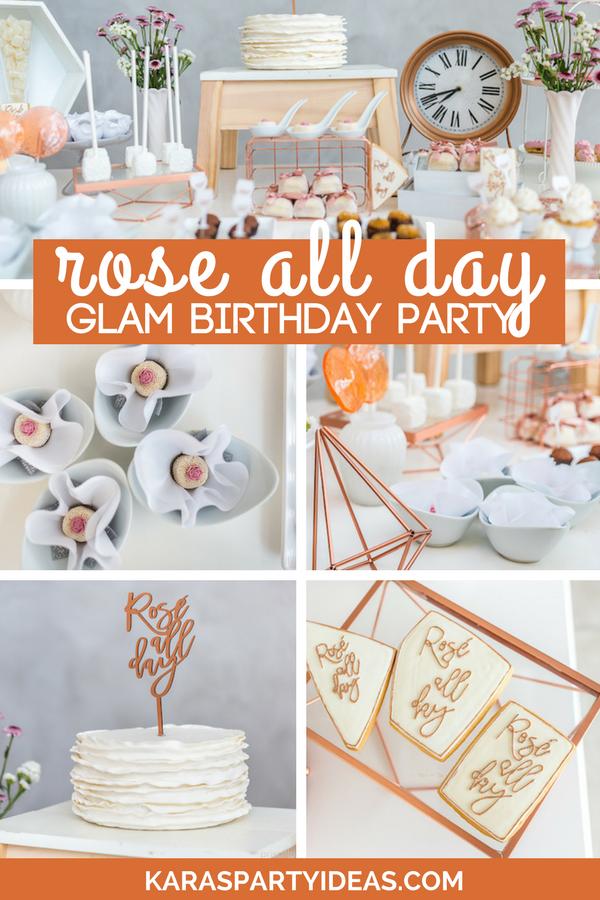 Rose All Day Glamorous Birthday Party via Kara's Party Ideas - KarasPartyIdeas.com