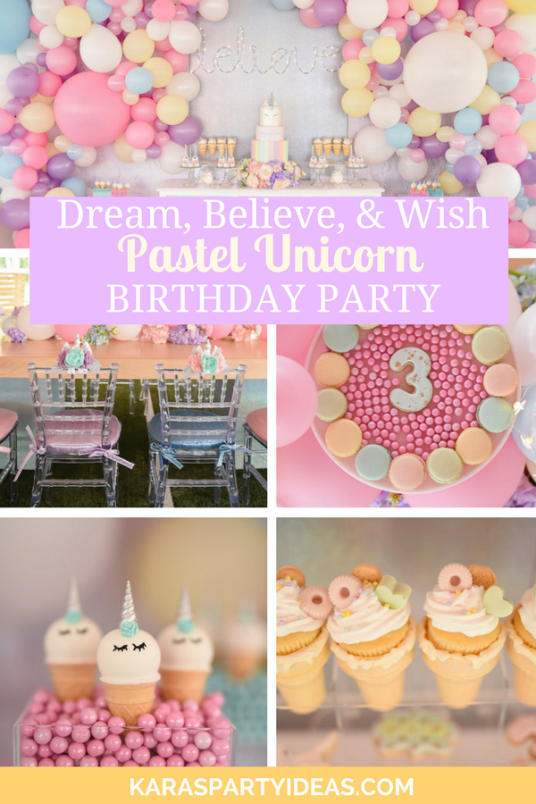 Dream, Believe & Wish Pastel Unicorn Birthday Party via Kara's Party Ideas - KarasPartyIdeas.com