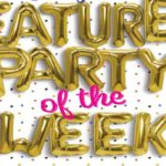 "Featured Party of the Week with gold foil balloons spelling out ""Featured Party of the Week"""