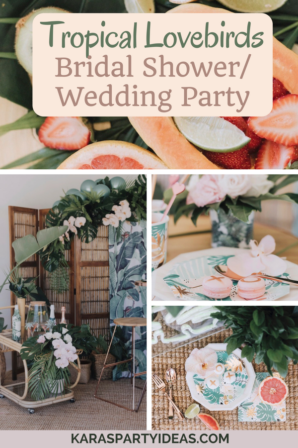 Tropical Lovebirds Bridal ShowerWedding Party via Kara's Party Ideas - KarasPartyIdeas.com