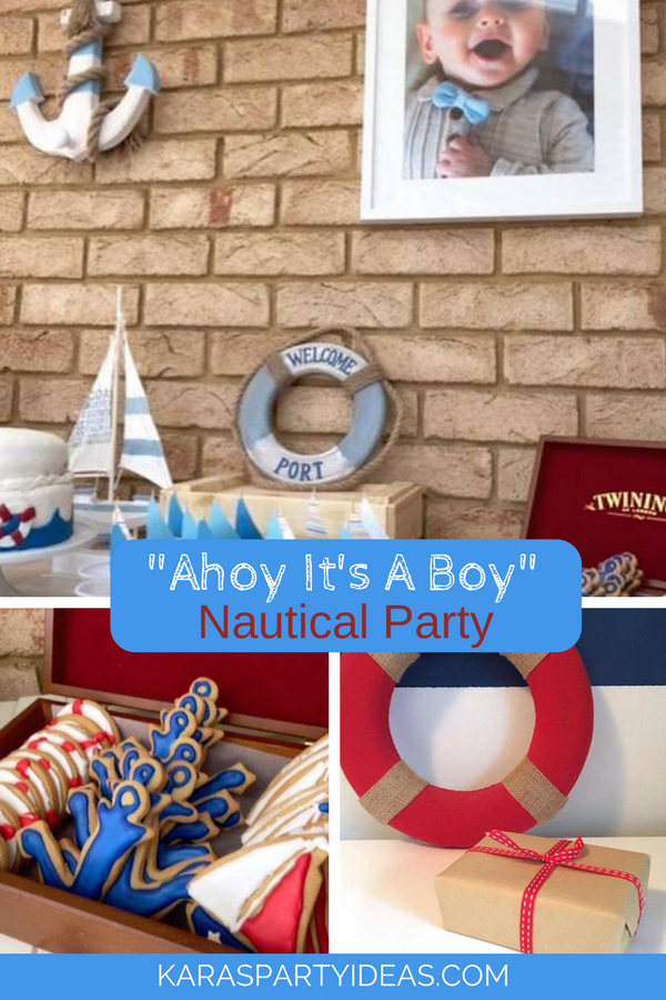 """Ahoy it's a Boy"" Nautical Party via KarasPartyIdeas - KarasPartyIdeas.com"