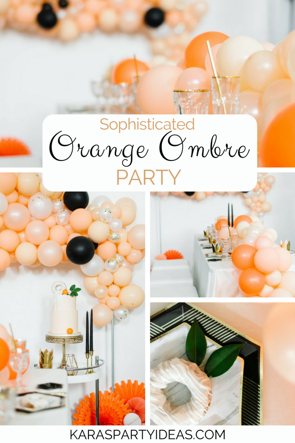 Sophisticated Orange Ombre Birthday Party via KarasPartyIdeas - KarasPartyIdeas.com