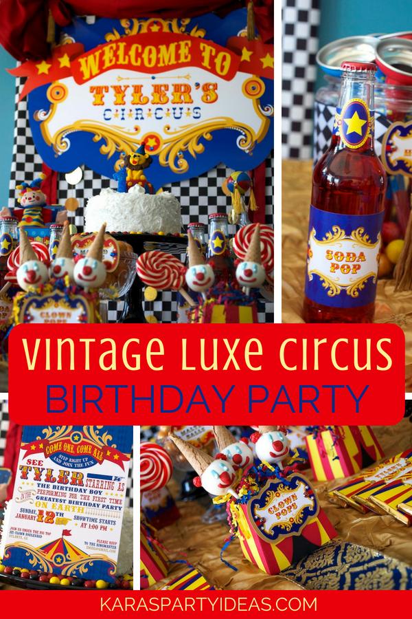 Vintage Luxe Circus Birthday Party via KarasPartyIdeas - KarasPartyIdeas.com