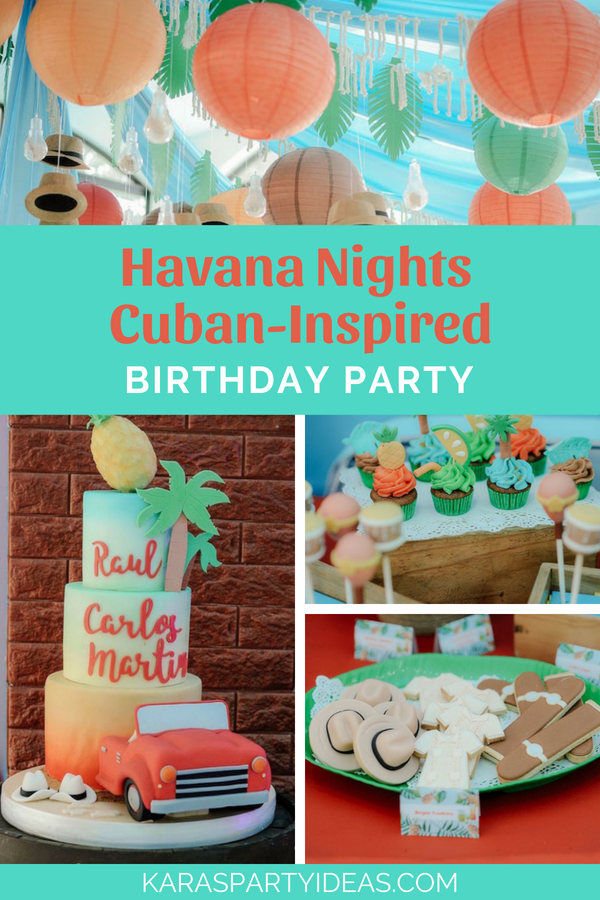 Karas Party Ideas Havana Nights Cuban Inspired Birthday Party