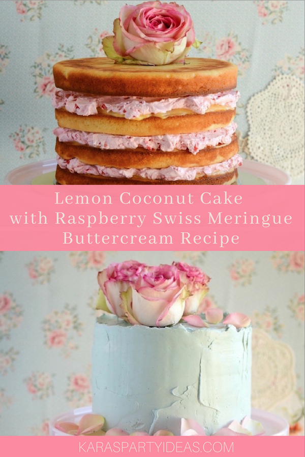 Lemon Coconut Cake with Raspberry Swiss Meringue Buttercream Recipe