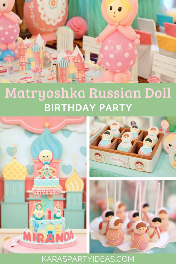 Matryoshka Russian Doll Birthday Party via Kara's Party Ideas - KarasPartyIdeas.com