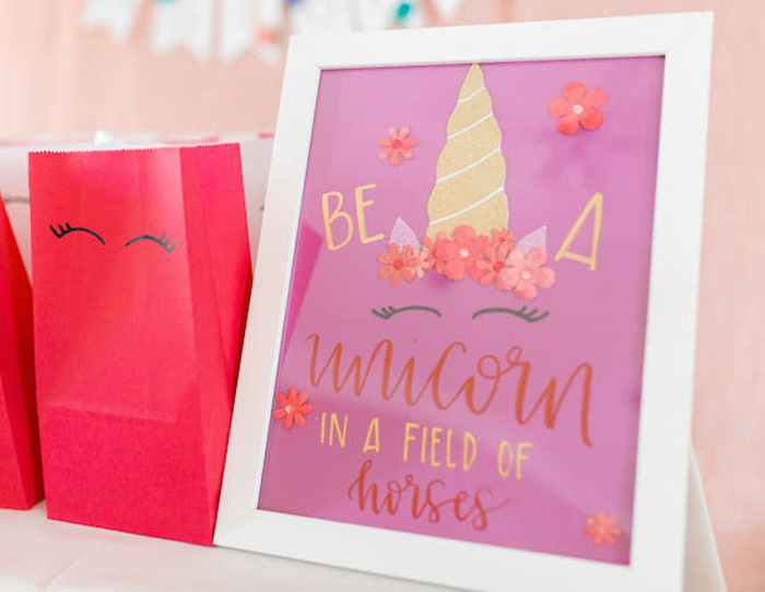 Be A Unicorn Sign from a Flowers & Unicorns Birthday Party on Kara's Party Ideas | KarasPartyIdeas.com (23)