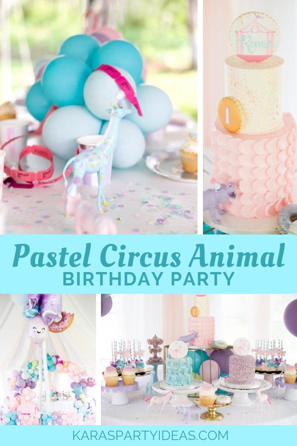 Pastel Animal Circus Birthday Party via Kara's Party Ideas - KarasPartyIdeas.com