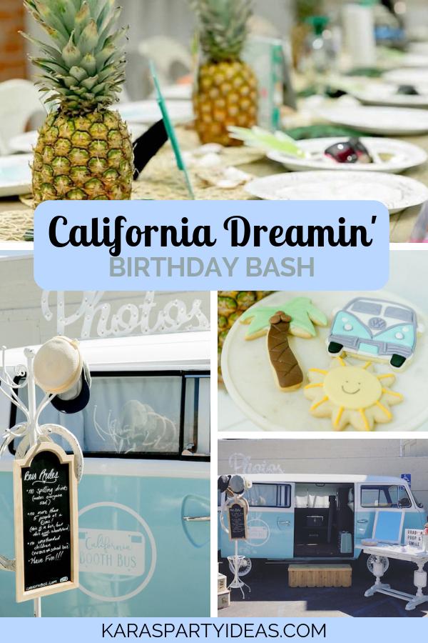 California Dreamin' Birthday Bash via Kara's Party Ideas - KarasPartyIdeas.com