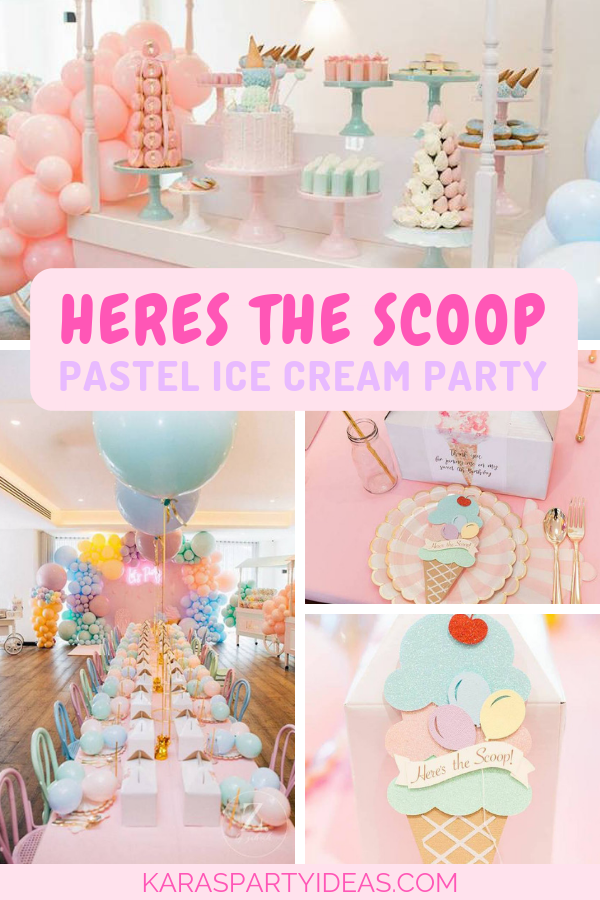 0ac88aaf848 Here s the Scoop Pastel Ice Cream Party via Kara s Party Ideas -  KarasPartyIdeas.com ...