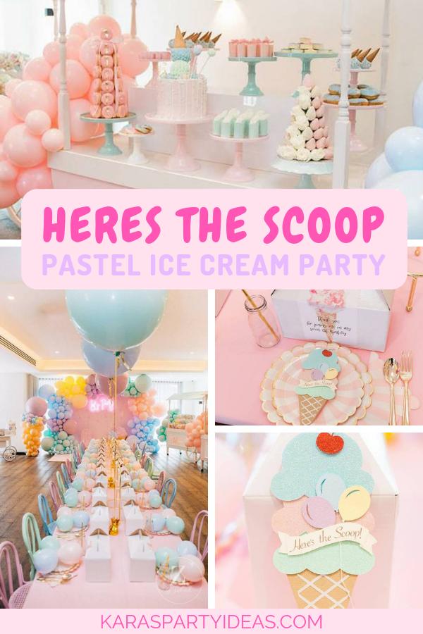 Here's the Scoop Pastel Ice Cream Party via Kara's Party Ideas - KarasPartyIdeas.com