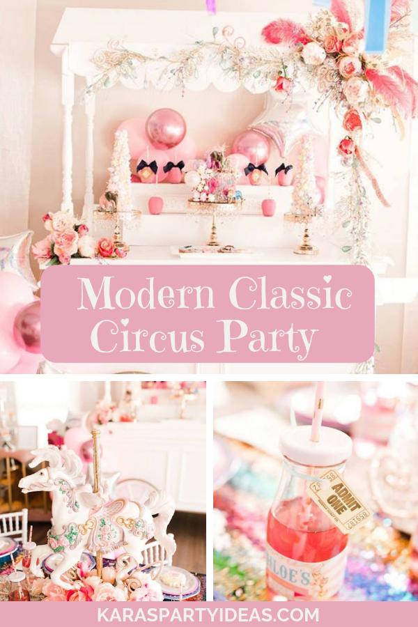 Modern Classic Circus Party via KarasPartyIdeas - KarasPartyIdeas.com