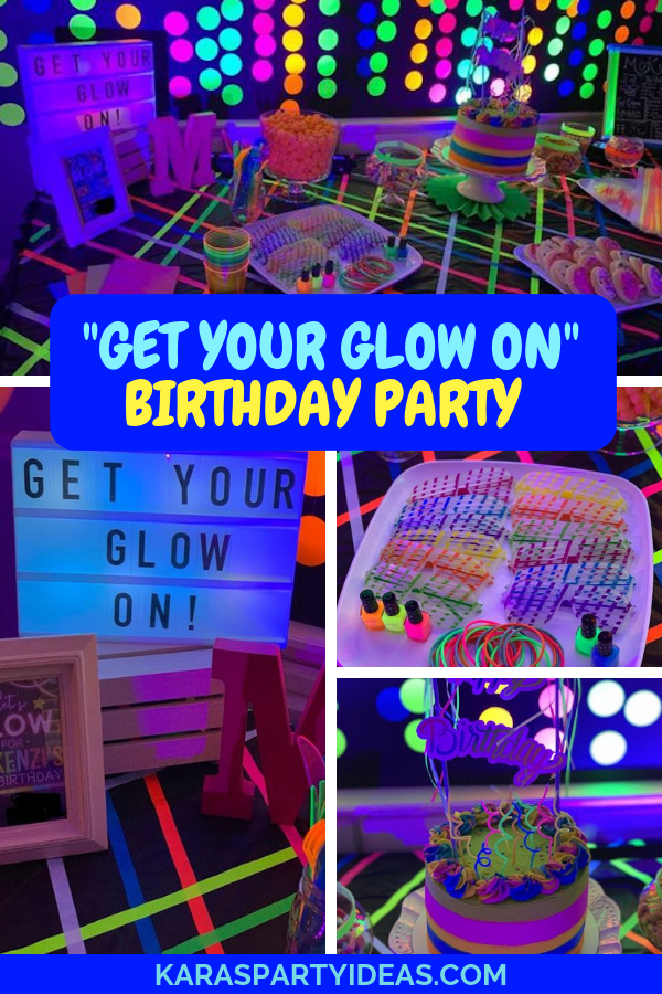 Get your glow on Birthday Party via Kara's Party Ideas - KarasPartyIdeas