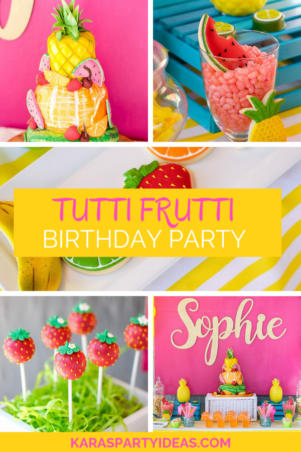 Tutti Fruitti Birthday Party via Kara's Party Ideas - KarasPartyIdeas.com