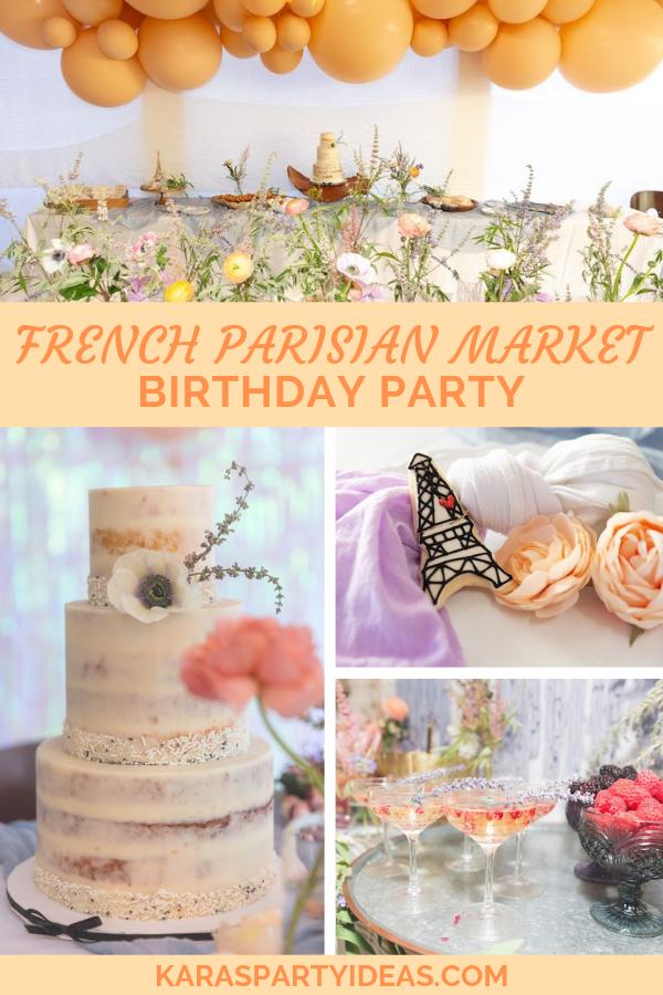 French Parisian Market Birthday Party via Kara's Party Ideas - KarasPartyIdeas.com