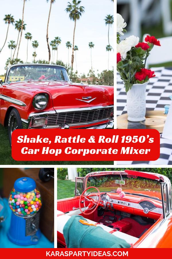 Shake, Rattle & Roll 1950's Car Hop Corporate Mixer via Kara's Party Ideas - KarasPartyIdeas.com