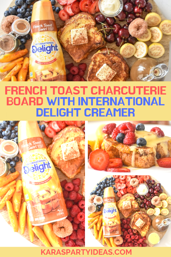 French Toast Charcuterie Board with International Delight Creamer via Kara's Party Ideas - KarasPartyIdeas.com