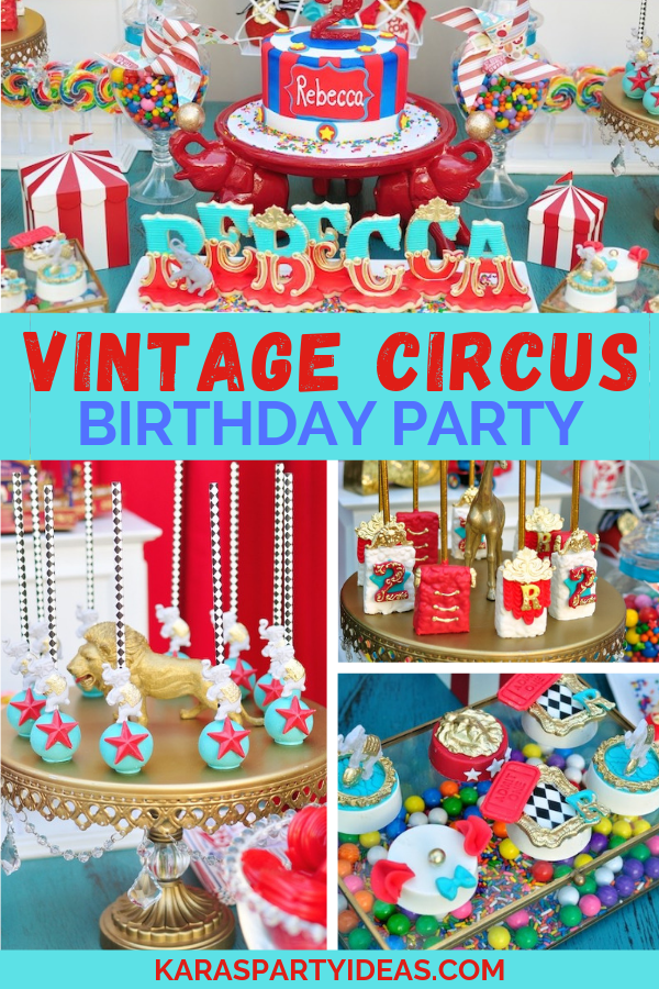 Vintage Circus Birthday Party via Kara's Party Ideas - KarasPartyIdeas.com