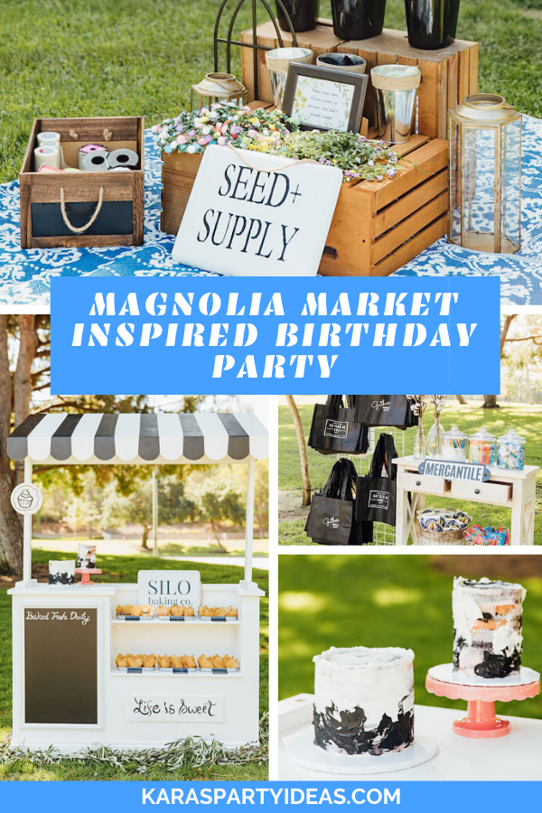 Magnolia Market Inspired Birthday Party via Kara's Party Ideas - KarasPartyIdeas.com