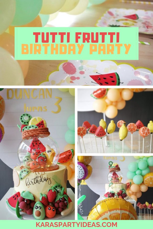 Tutti Frutti Birthday Party via Kara's Party Ideas - KarasPartyIdeas.com