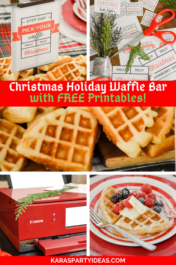 Christmas Holiday Waffle Bar with FREE Printables! via Kara's Party Ideas - KarasPartyIdeas.com