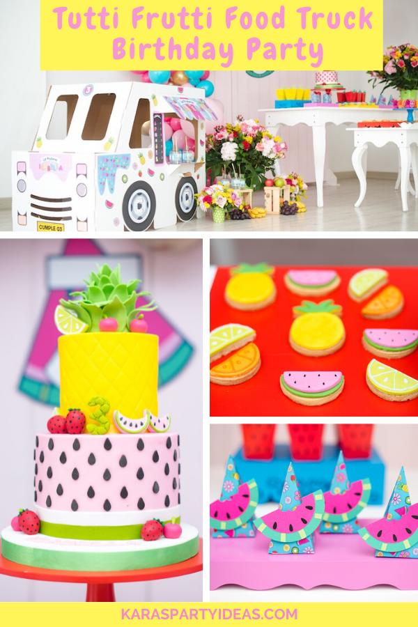 Tutti Frutti Food Truck Birthday Party via Kara's Party Ideas - KarasPartyIdeas.com