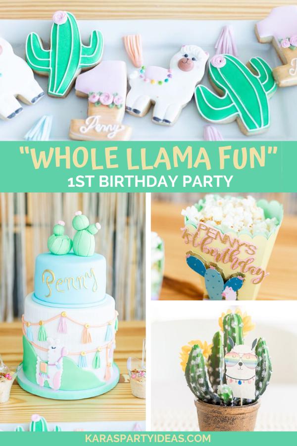 """Whole Llama Fun"" 1st Birthday Party via Kara's Party Ideas - KarasPartyIdeas.com"