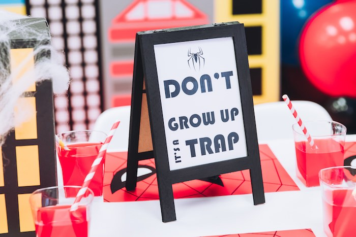 Don't Grow Up It's A Trap Easel Sign from a Spiderman Birthday Party on Kara's Party Ideas | KarasPartyIdeas.com (18)